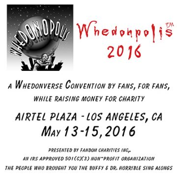 Whedoncon 2016 @ Airtel Plaza Hotel | Los Angeles | California | United States